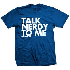 DPCTED: Talk Nerdy Tee Blue