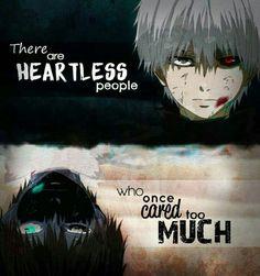 Hay personas sin corazón que una vez se preocuparon mucho por alguien.