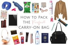 Every seasoned traveler knows a well packed carry-on bag can mean the difference between a comfortable or miserable flight. Luckily for you, I've done the leg work!