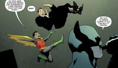 """""""Try not to break Alfred if you can help it, Damian."""" -Batman and Robin 040"""