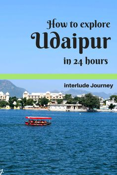 Udaipur fondly called as the Venice of East has many attractions for tourists. Here is an itinerary to cover all attraction of Udaipur in 24 hours. Travel Articles, Travel Tips, Travel Guides, Udaipur India, Jaipur, India Travel Guide, India Tour, China Travel, Best Places To Travel