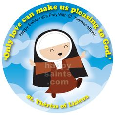 Only love can make us pleasing to God - St. Theresa of Lisieux - My vocation is to love...I say nothing to him I love him.