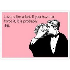 YESSSS @Meghan Wing is on #pinterest follow her boards...ps--this one is for her <3 Love and Farts