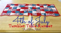 4th of July Tumbler Table Runner - The Ribbon Retreat Blog