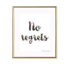 No regrets printable, No regrets wall art, No regrets home decor, No regrets print, floral print INSTANT DOWNLOAD