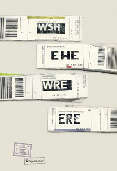 Expedia Agency: Ogilvy & Mather, London This campaign turned official airport initials on luggage tags into amusing headlines.
