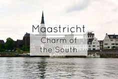 Maastricht Charm of the south