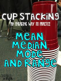 Craziness in Fifth: Cup Stacking - Mean, Median, Mode, & Range