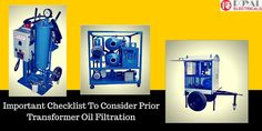 Things To Be Consider Before #Transformer #Oil #Filtration