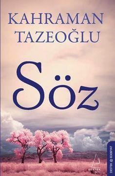 """Kahraman Tazeoğlu """" Söz """" ePub ebook PDF ekitap indir (ePUB ve Düzenlenmiş Hali Nette İlk)   e-Babil Kütüphanesi"""