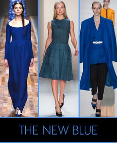 THE NEW BLUE: Even without a major Yves Klein exhibit last year, designers in every city tapped into a shared fascination for all shades of cerulean.