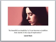 Laura Nyro Laura Nyro, Woman Quotes, Musicians, How To Become, Writer, Education, My Love, Words, Celebrities