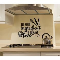 Winston Porter Colangelo 'The Secret Ingredient Is Always Love' Wall Decal Size: 22 H x 26 W 638314947170451749 Kitchen Quotes, Kitchen Signs, Home Decor Kitchen, Country Kitchen, Diy Home Decor, Kitchen Vinyl Sayings, Italian Kitchen Decor, Kitchen Words, Wall Painting Decor