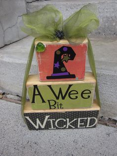 Halloween decoration witch hat A wee bit wicked wooden letter block sayings for Halloween primitive decoration.