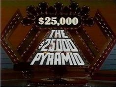 The 25,000 Dollar Pyramid