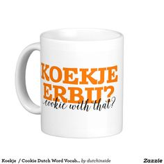 Koekje  / Cookie Dutch Word Vocabulary Classic White Coffee Mug #cookie #koekje #dutch #Holland #gift #oranje #orange #koffie #coffee