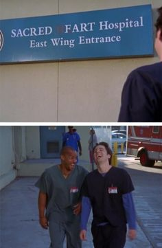 """I love that throughout this episode Dr. Kelso would say """"here at sacred fart"""" and then burst into laughter... It makes me laugh too and every time I see the name of the hospital that's all I can think of"""