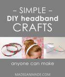Simple DIY Headband Ideas ~ Madigan Made { simple DIY ideas }