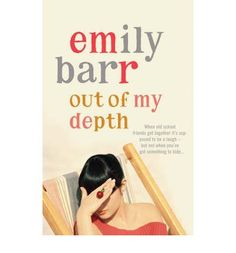 Out of My Depth, by Emily Barr