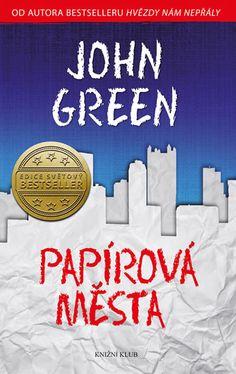 Papírová města - John Green | Ohana's world of pure imagination
