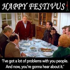 Happy Festivus, Happy Everything, Then And Now, Hallows Eve, Funny Things, Festive, Random, Books, Movies
