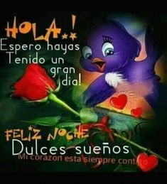 Inspirational Phrases, Motivational Phrases, Good Afternoon, Good Morning, Hello In Spanish, Spanish Greetings, Good Night Quotes, Messages, God Is Good
