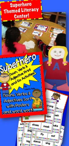 Superhero Literacy Center for Nouns, Verbs and Adjectives sort with word work activities and super hero themed mini posters! $