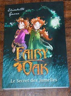 Les Lectures de Val : Fairy Oak: [vol1]  le secret des jumelles d' Elisa...