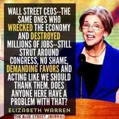 Elizabeth Warren fearless Senator not corrupted by the big banks