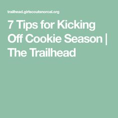 7 Tips for Kicking Off Cookie Season - The Trailhead Girl Scout Law, Scout Mom, Brownie Girl Scouts, Girl Scout Cookies, Clothes Pin Wreath, Kicks, Seasons, Scouting, Rally