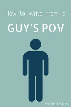 How to Write from a Guy\'s POV