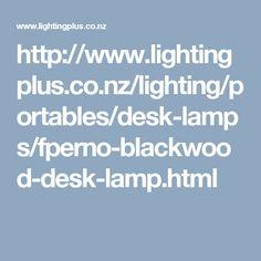 http://www.lightingplus.co.nz/lighting/portables/desk-lamps/fperno-blackwood-desk-lamp.html