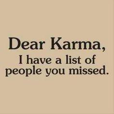 dear karma..
