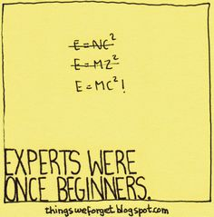 Things We Forget: 1180: Experts were once beginners