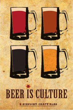 Beer is Culture by Alex Wetmore