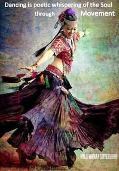 Dance is poetic whispering of the soul through movement