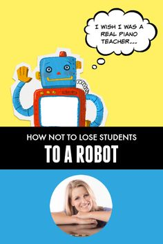 Yipes! You don't want to be replaced by a robot or an app... so keep this in mind and enjoy the security of knowing that YOU have something that is irreplaceable #PianoTeacherTips #PianoStudents #RoboTeacherBeGone