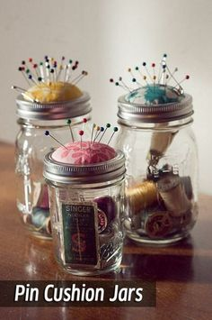 Pin Cushion Mason Jars - place to store my spare or larger sewing supplies!