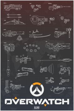 Overwatch weapon poster #overwatch #gaming