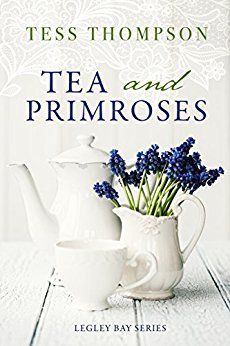 Tea and Primroses - Book 2 of the Legley Bay Series