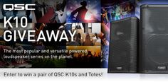 QSC is giving away a pair of K10 Powered Loudspeakers and Totes! Check it out and enter to win!