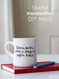 Simple DIY sharpie written mug (and the quote is perfect for a retirement gift!)