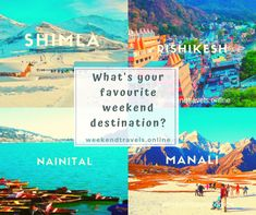 Shimla - 'Queen of Hill Stations' Rishikesh - 'Yoga Capital of the World' Nainital - 'Gem of Uttarakhand' Manali - 'blessed with extraordinary beauty' 2 Days Trip, Weekend Trips, Weekend Getaways, Rishikesh Yoga, Short Vacation, Nainital, Shimla, Hill Station, Travel Tours