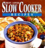 Best-Loved Slow Cooker Recipies