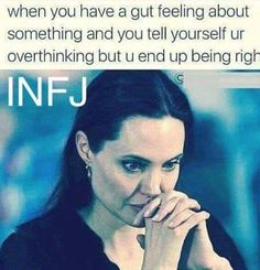 Image may contain: 1 person, text that says 'when you have a gut feeling about something and you tell yourself ur overthinking but u end up being righ INFJ C' via Infj Mbti, Intj And Infj, Enfj, Rarest Personality Type, Infj Personality, Myers Briggs Personality Types, It Pennywise, Infj Quotes, Psychology Quotes