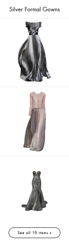 """""""Silver Formal Gowns"""" by kginger ❤ liked on Polyvore featuring dresses, gowns, long dresses, andrew gn dresses, andrew gn, long dress, satinee, vestido, armani prive gowns and brown dress"""