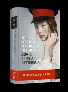De Tacones y Bolsos: Milena o el fémur más bello del mundo de Jorge Zepeda Patterson, corrupción, amor, prostitución, una historia de acción que engancha.
