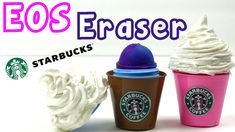 DIY EOS Eraser - Starbucks EOS Eraser Craft Idea
