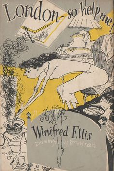 LONDON SO HELP ME by Winifred Ellis, drawings by Ronald Searle