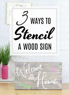 3 ways to stencil a wood sign. Full video with all the details. Plus how to build a wood sign decor diy stencils How to Build and Paint a Wood Sign - Creative Ramblings Stencils For Wood Signs, Stencil Wood, Diy Wood Signs, Painted Wood Signs, Stencil Diy, Stenciling, Writing On Wood Signs, Stencil Letters On Wood, Homemade Wood Signs